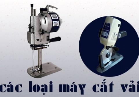 Các loại máy cắt vải thông dụng