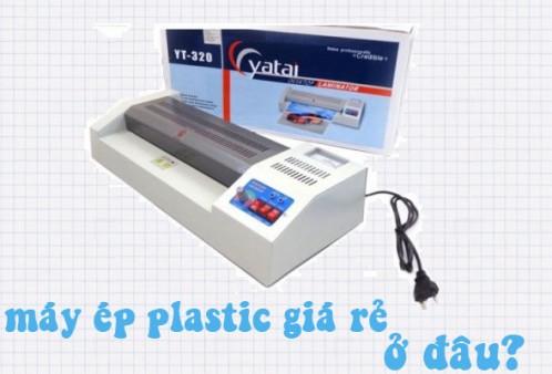 Mua máy ép plastic giá rẻ tốt nhất tại tpchm