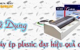 Làm sao để máy ép plastic tốt và đạt hiệu quả cao nhất