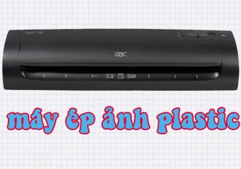Tại sao nên mua máy ép ảnh plastic?
